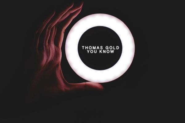 thomas gold you know