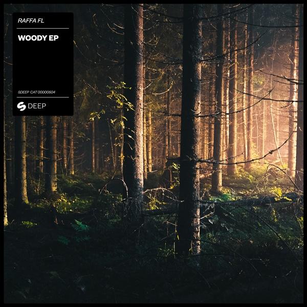 Raffa FL - Woody EP