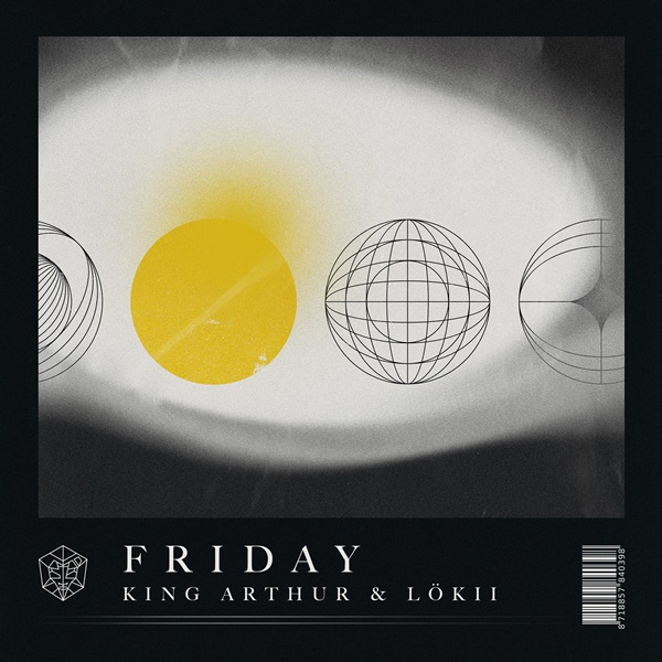 king arthur lökii friday