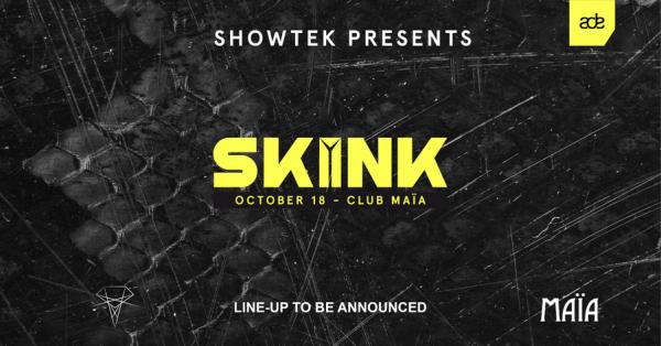 Skink Showtek presents ade