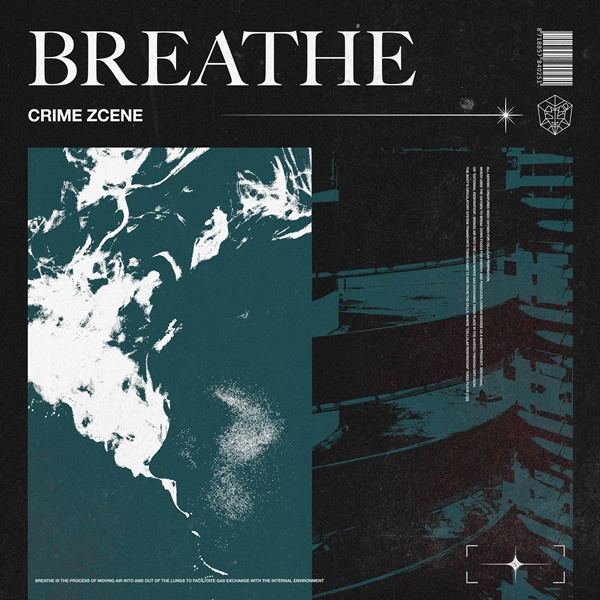 Crime Zcene Breathe