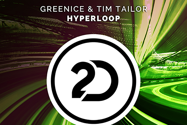 Greenice & Tim Tailor - Hyperloop