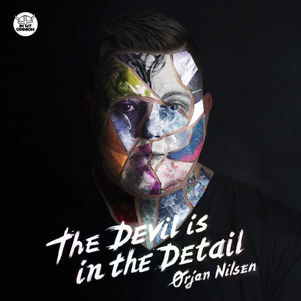 Ørjan Nilsen The Devil Is In The Detail