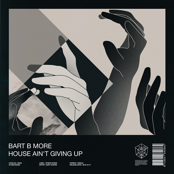 Bart B More Drops House Ain't Giving Up