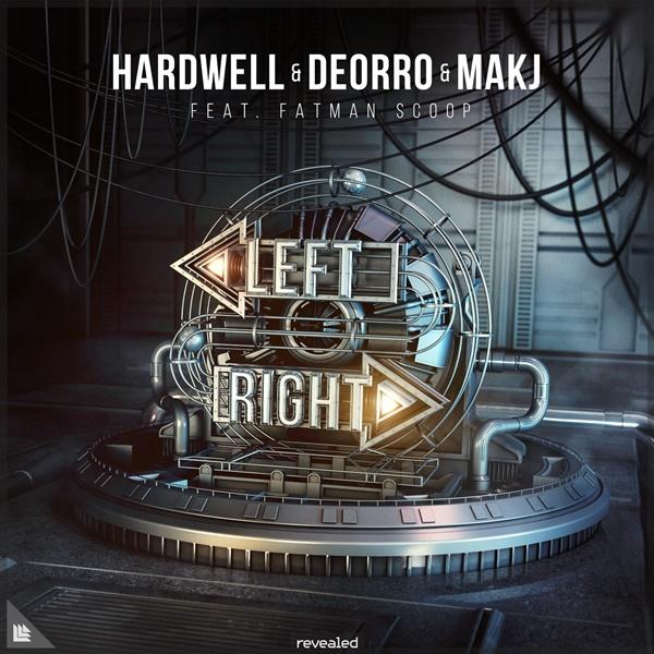 Hardwell Deorro MAKJ Left Right Feauturing Fatman Scoop
