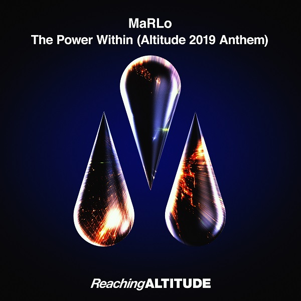 MaRLo The Power Within Altitude 2019 Anthem