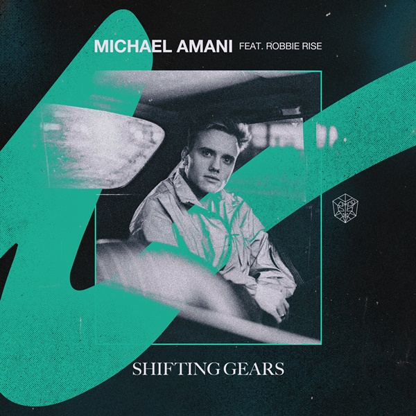 Michael Amani Drops Shifting Gears Featuring Robbie Rise