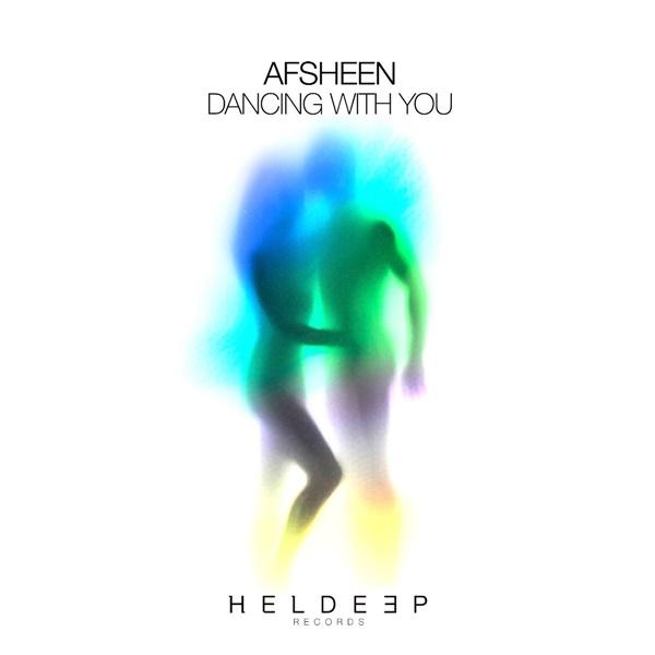 AFSHEEN Dancing With You