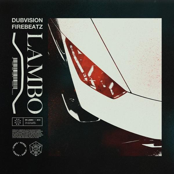 Dubvision Firebeatz Lambo