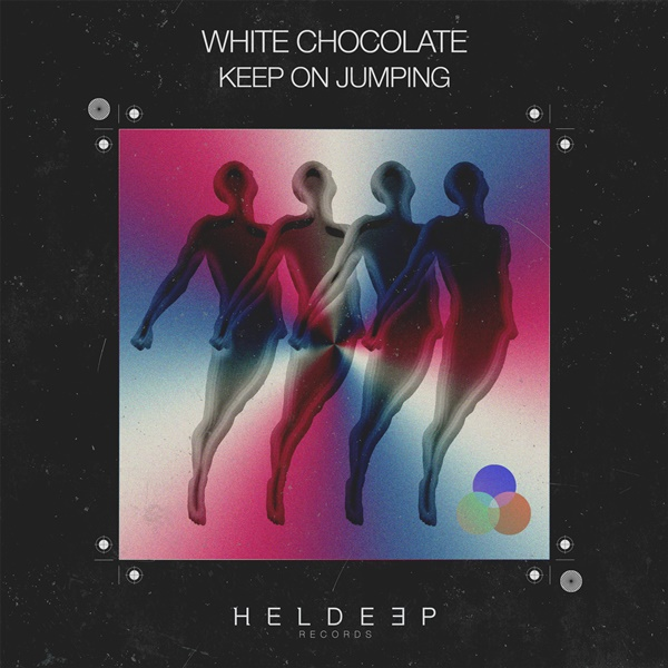 White Chocolate 'Keep On Jumping'