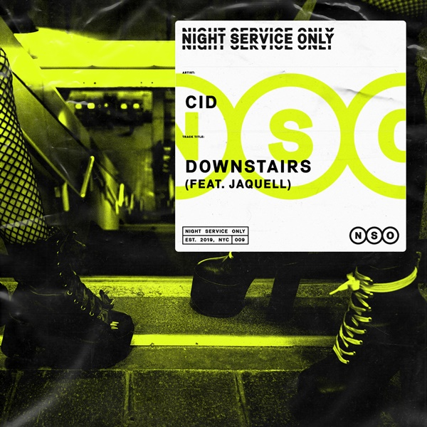 CID - Downstairs (feat. Jaquell)