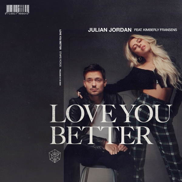 Julian Jordan Love You Better