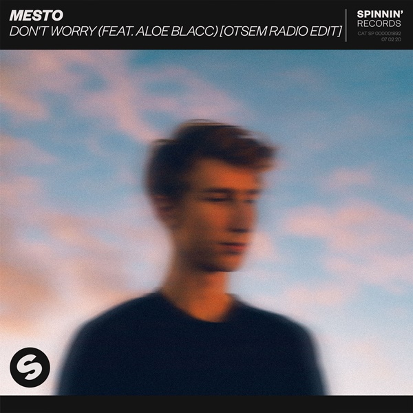 Mesto - Don't Worry (feat. Aloe Blacc) [Otsem Radio Edit]