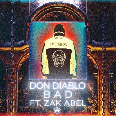 Don Diablo Zak Abel Bad