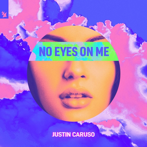 Justin Caruso No Eyes On Me