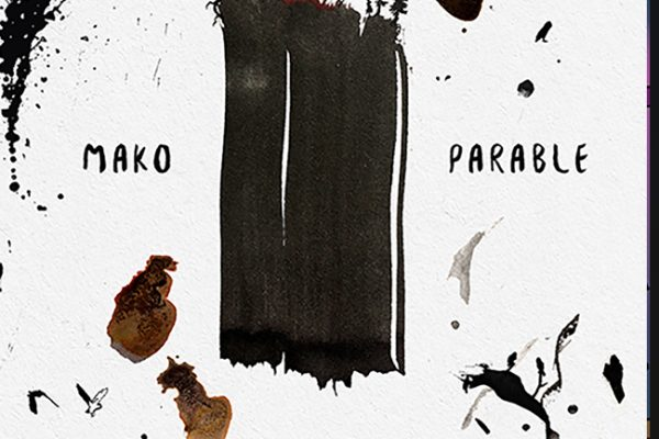Mako – Parable