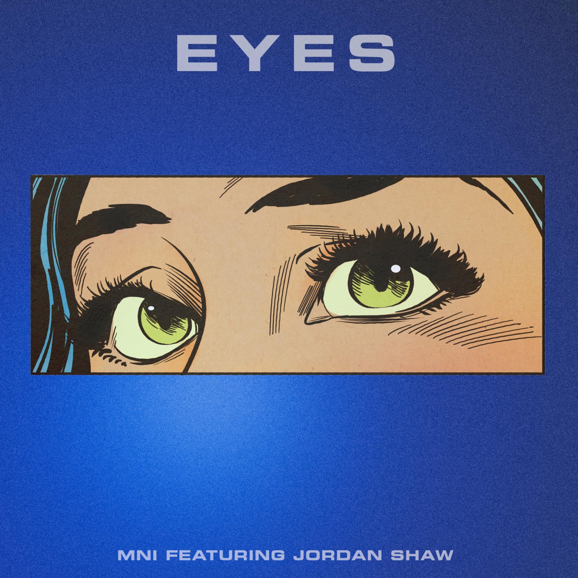 MNI Jordan Shaw Eyes