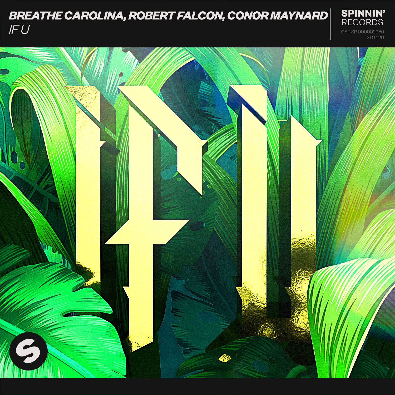 Breathe Carolina, Robert Falcon, Conor Maynard – IF U