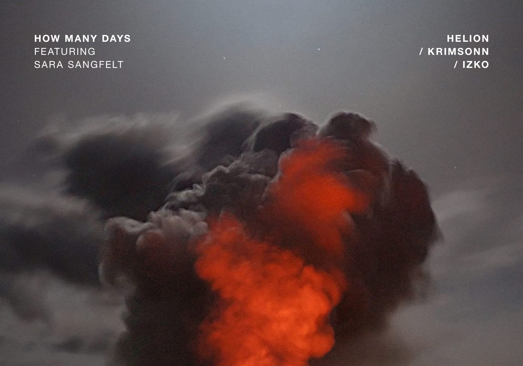 Helion, Krimsonn, Izko – How Many Days (feat. Sara Sangfelt) (1)