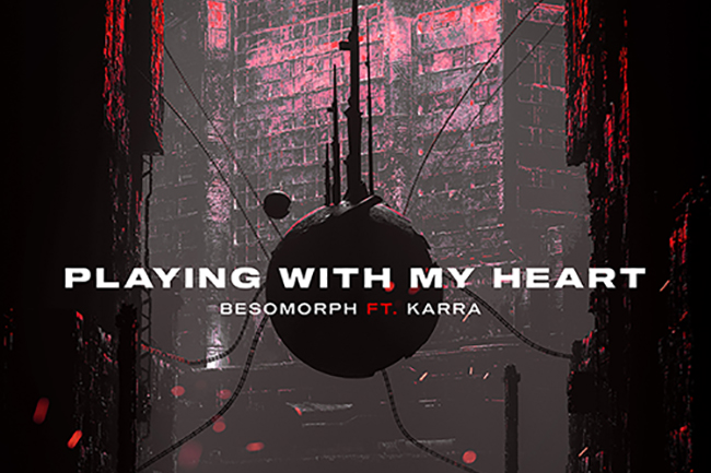 Besomorph ft. Karra - Playing With My Heart