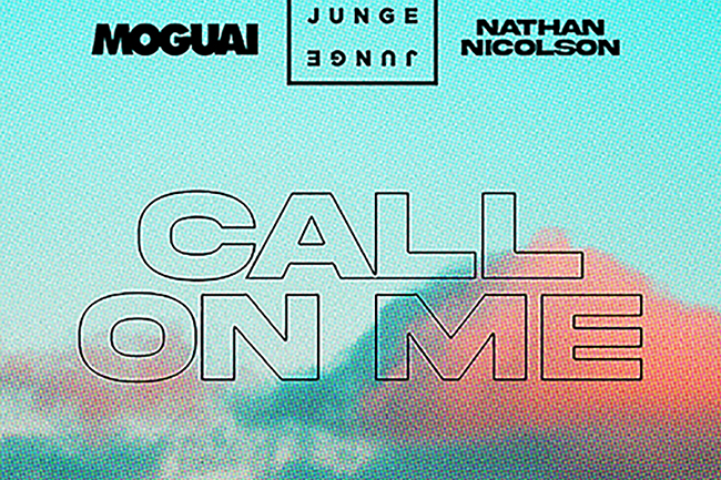 Junge Junge x MOGUAI x Nathan Nicholson – Call On Me