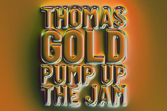 Thomas Gold – Pump Up The Jam