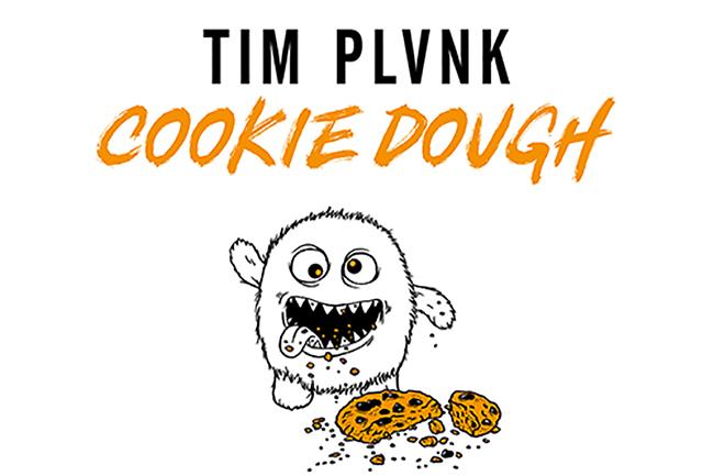 Tim Plvnk – Cookie Dough