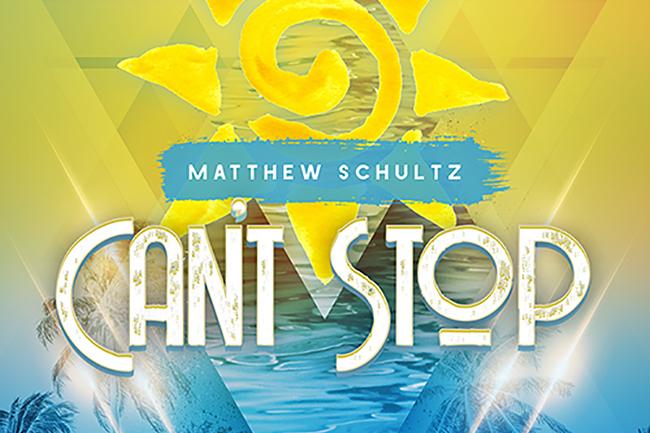 Matthew Schultz – Can't Stop