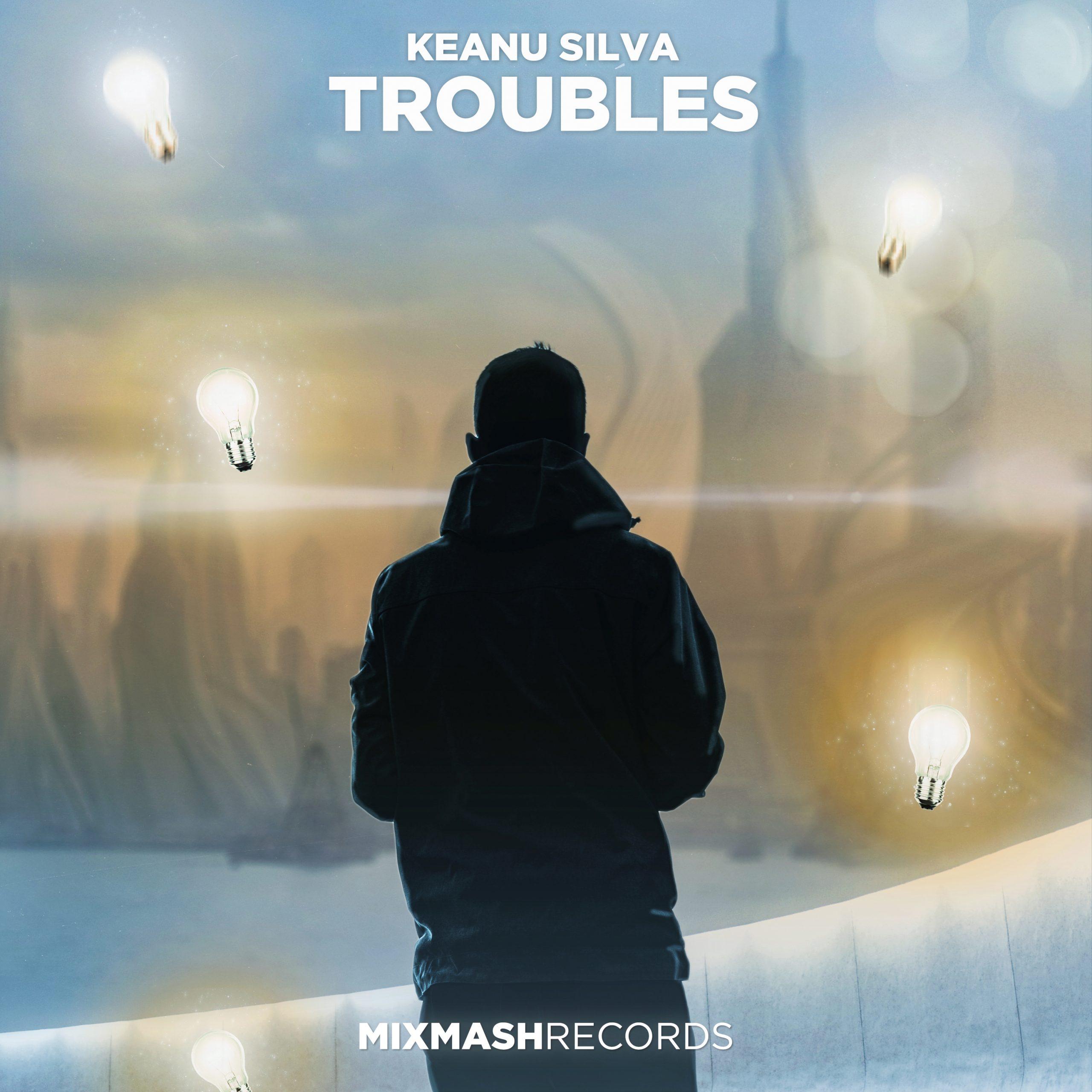 Keanu Silva Troubles Mixmash Records