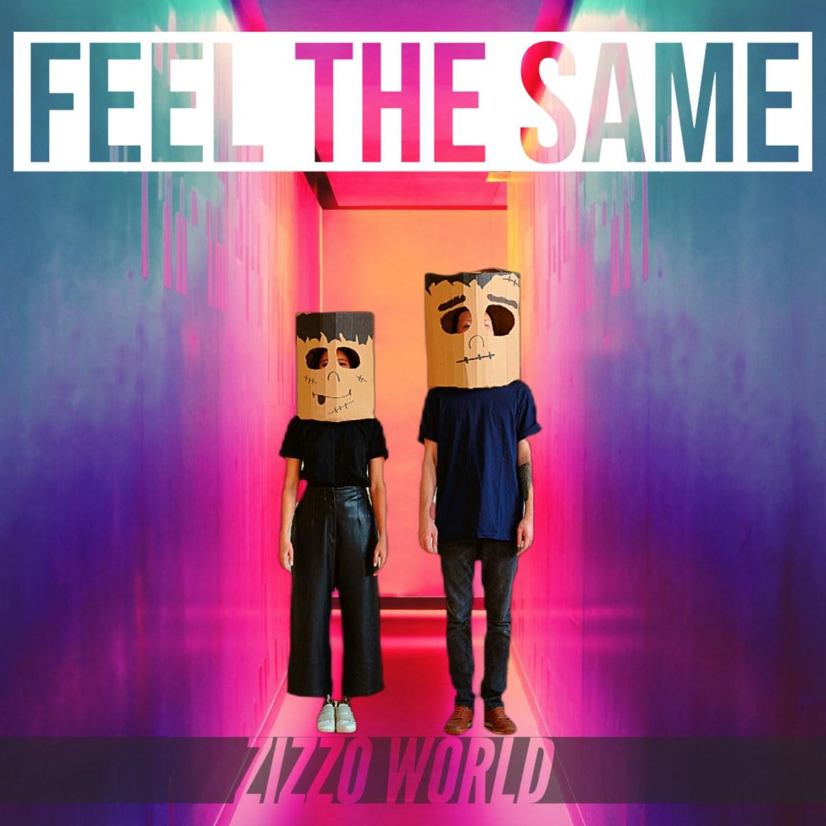 Zizzo World – Feel the same (Artwork) (1)