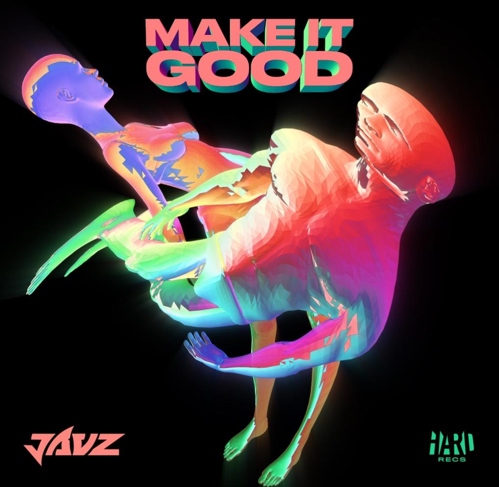 Jauz Make It Good