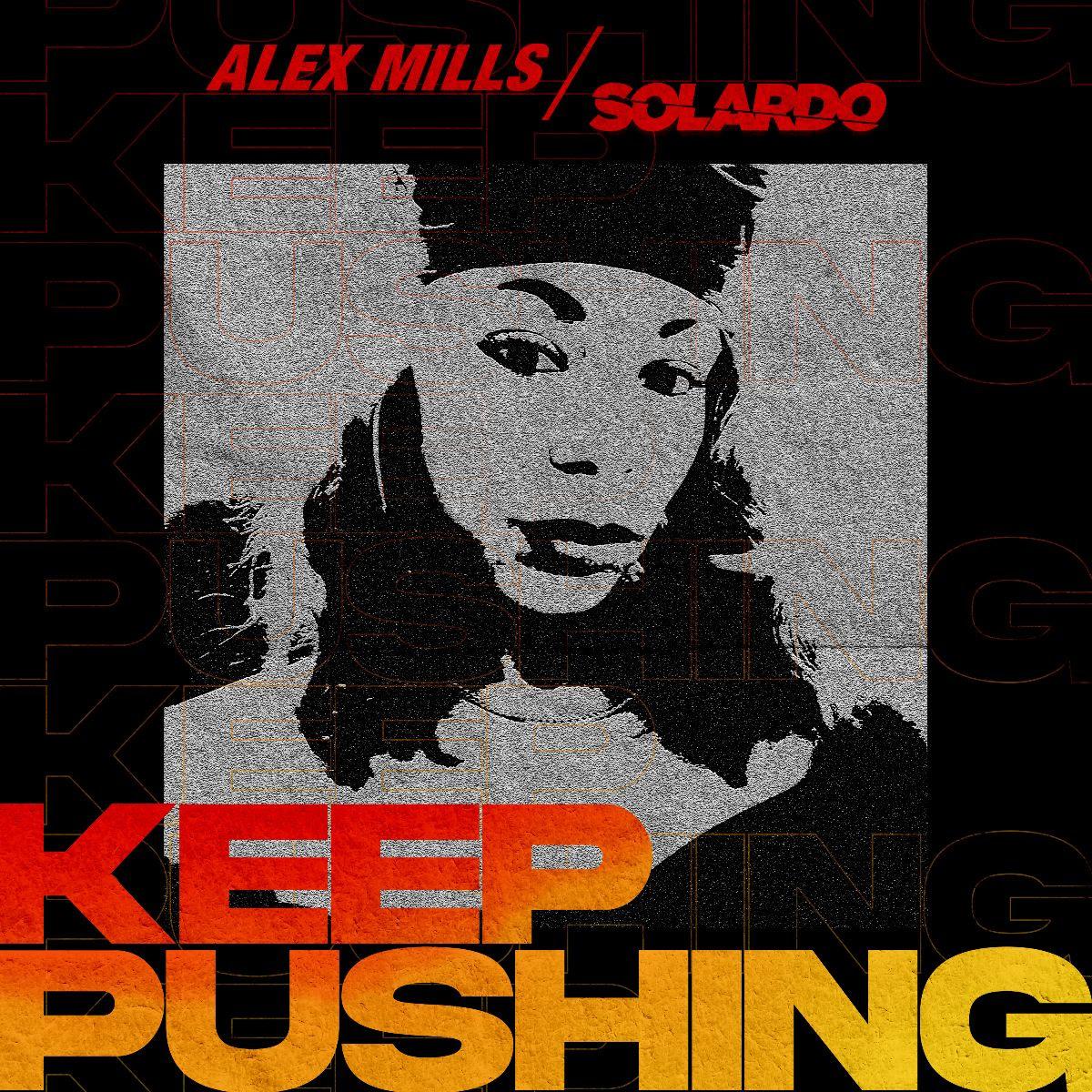 Alex Mills Keep Pushing