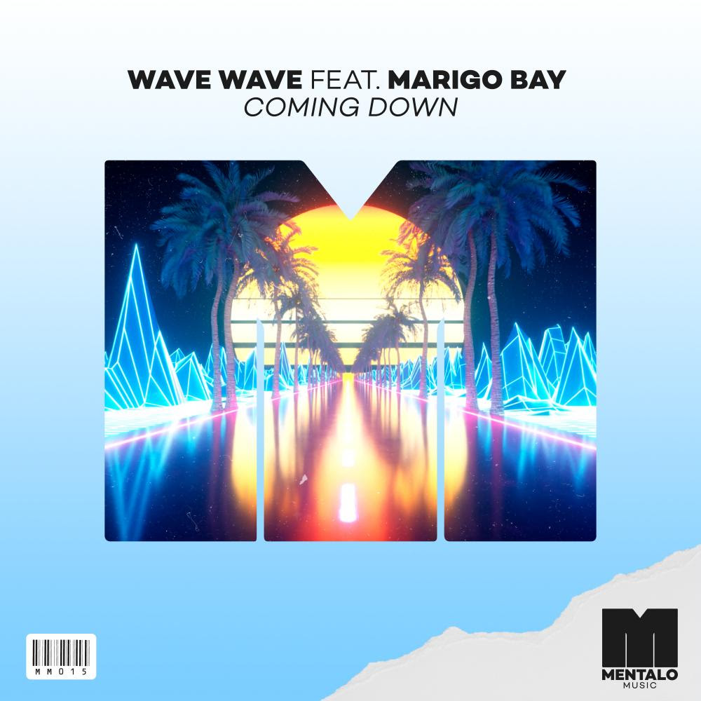Wave Wave Coming Down
