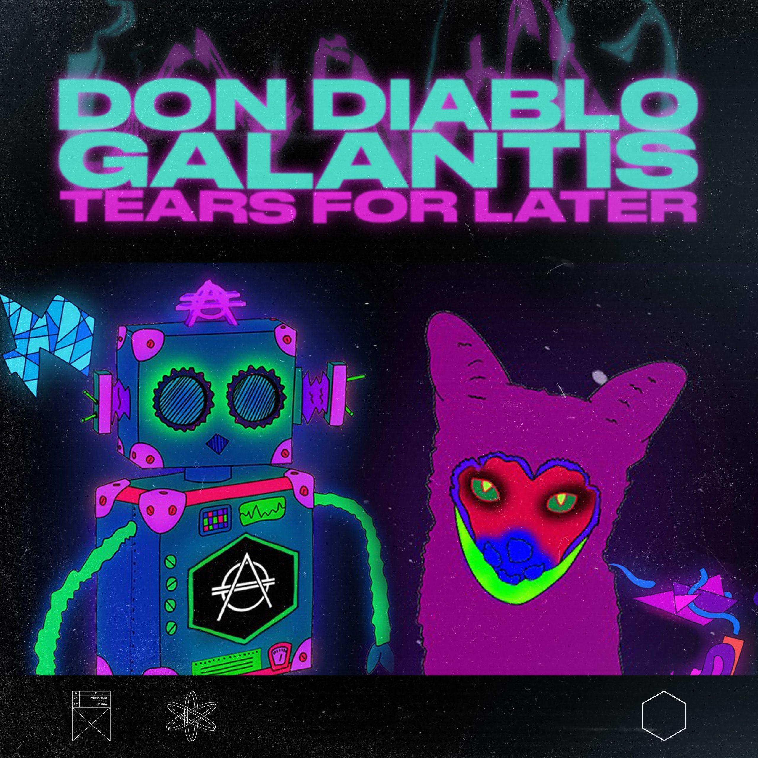 Don Diablo Galantis Tears For Later